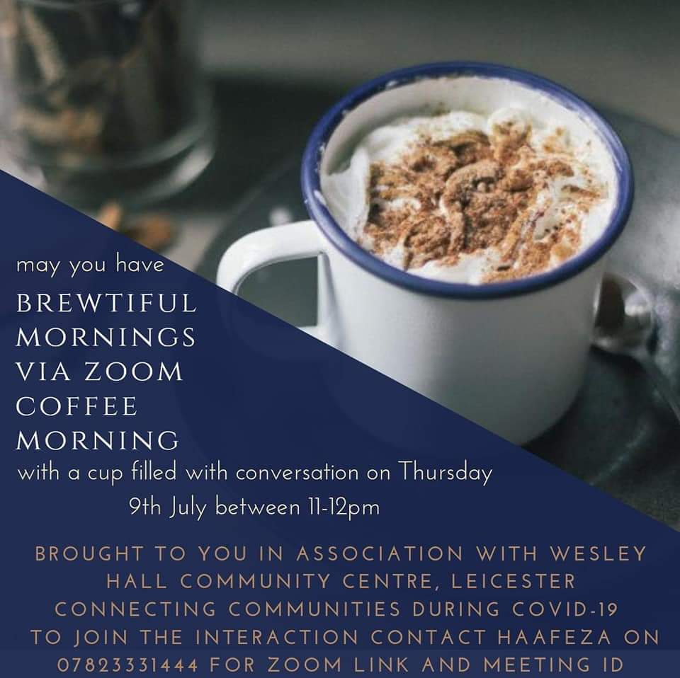 Come on Thursday for a Zoom Coffee Morning brought in association with Wesley Hall Community Centre