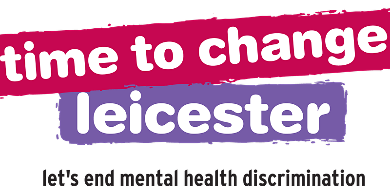 Time to Change – Online events around mental health stigma and discrimination in BAME communities in Leicester
