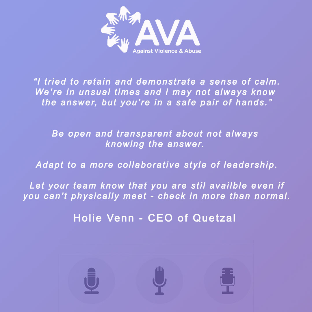 AVA Covid-19 Resource Hub Episode 2: A Discussion with Hollie Venn, Quetzal CEO