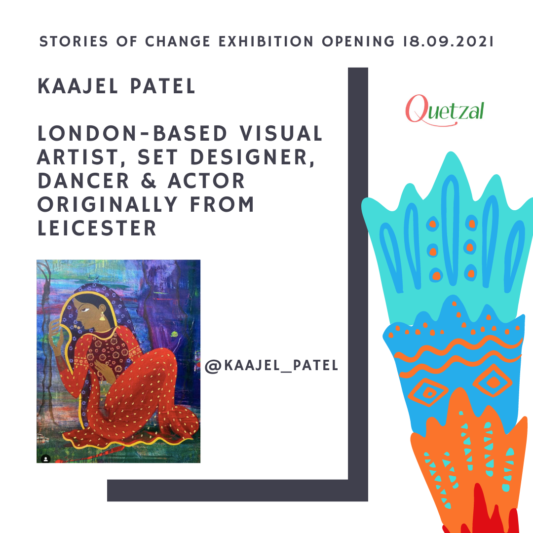 Kaajel Patel showcases her artworks at Quetzal Stories of Change