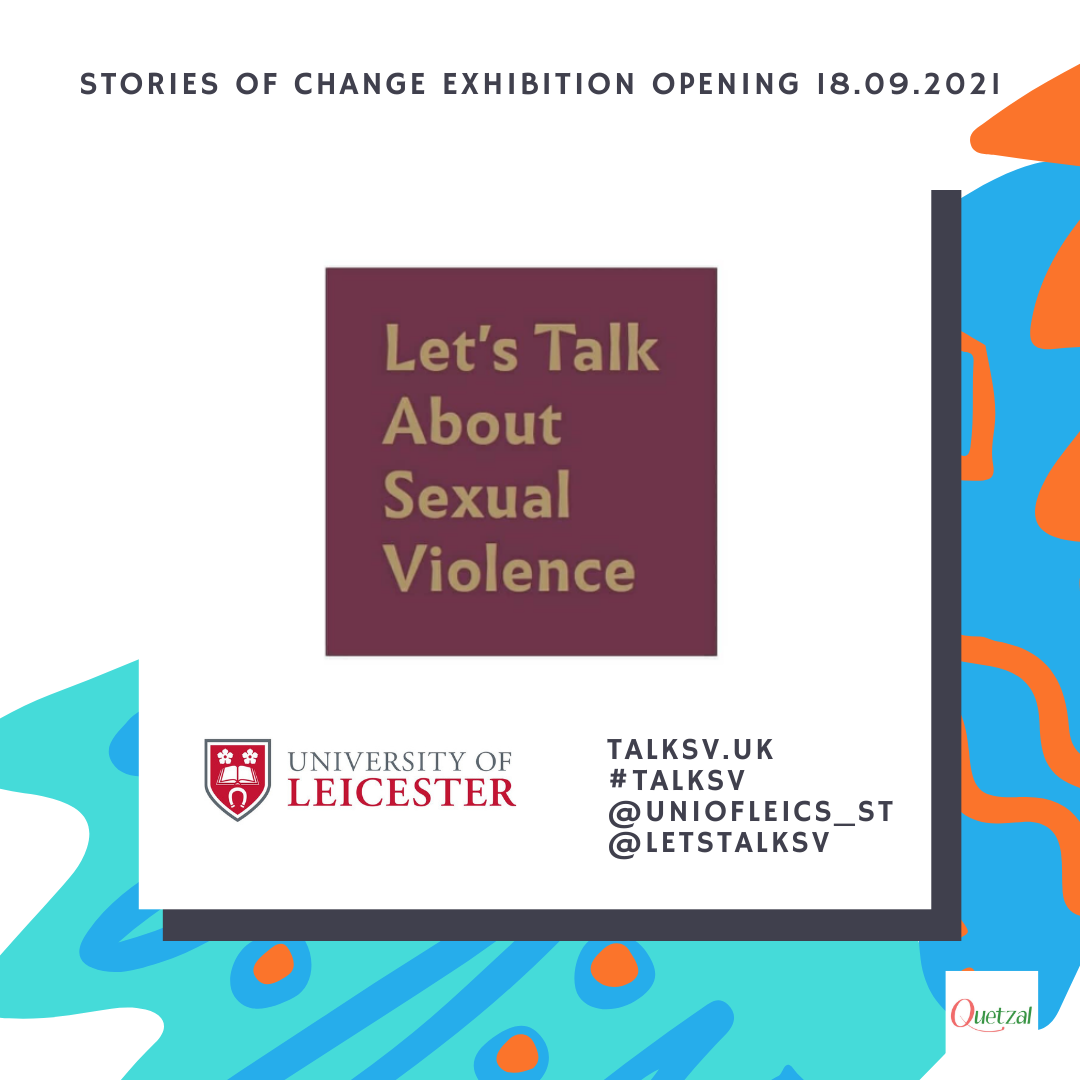 Let's Talk about Sexual Violence at Quetzal Stories of Change Exhibition